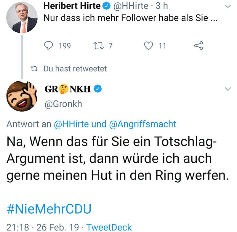 heribert hirte tweet 2 - Heribert Hirte -  Mir egal was du sagst - ich habe mehr Follower als du! #NiemehrCDU