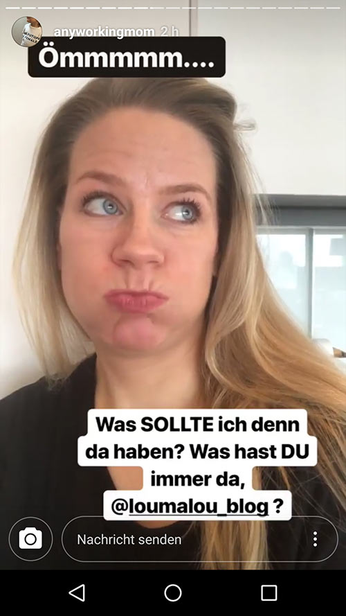 instagram story anyworkingmom loumalou 7 - Instagram Stories im Einsatz
