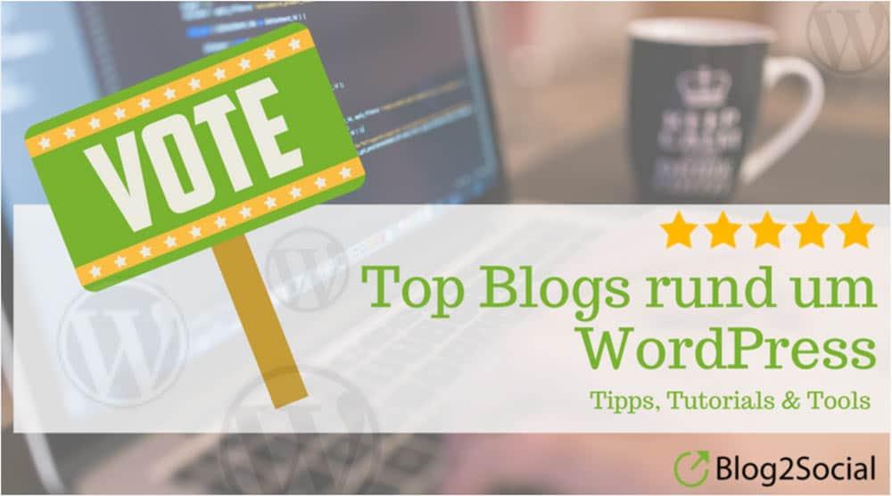 Los abstimmen – Welches ist dein Lieblings WordPress Blog?