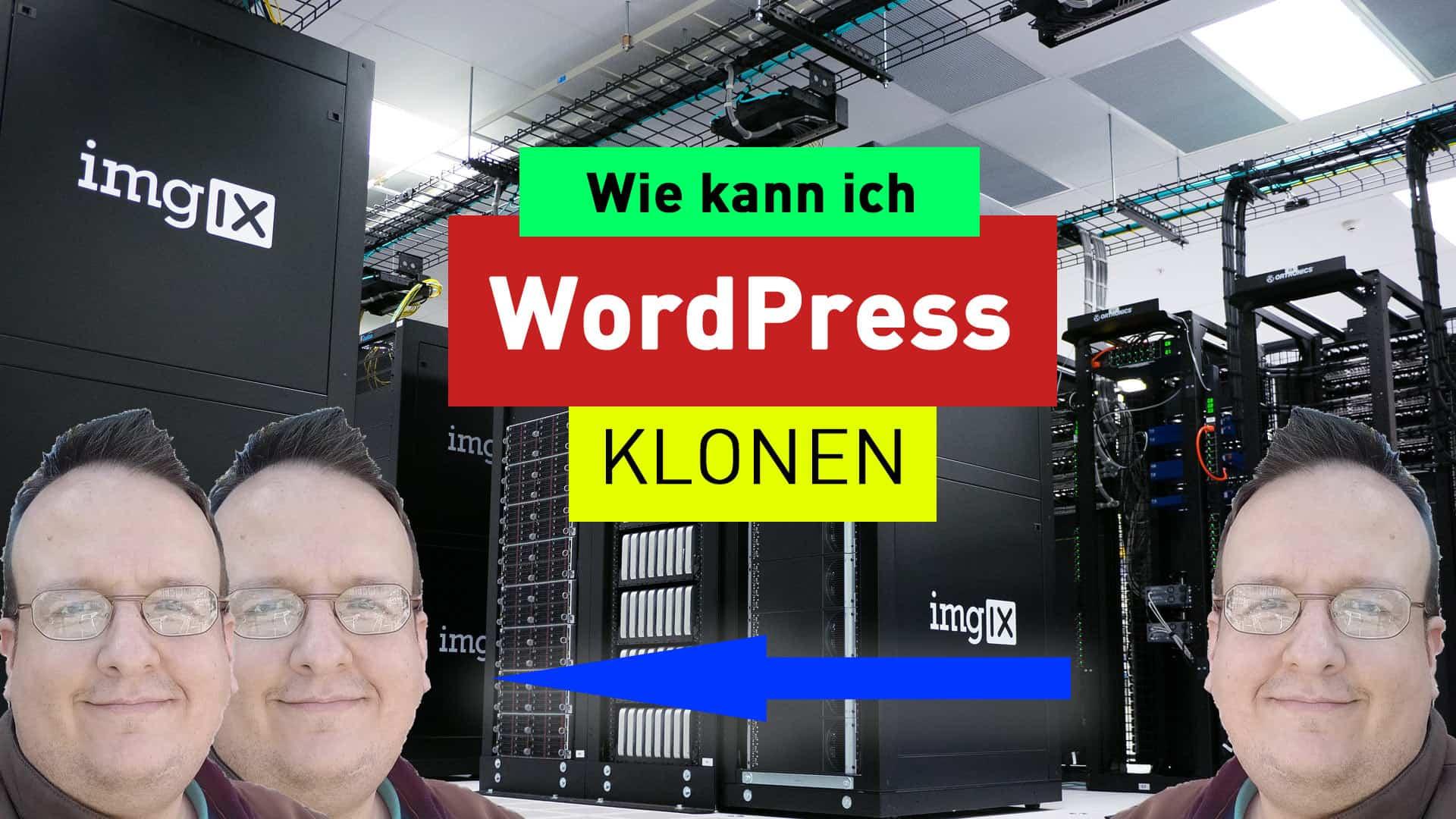 Testumgebung für WordPress einrichten oder wie Klon ich eine Webseite?