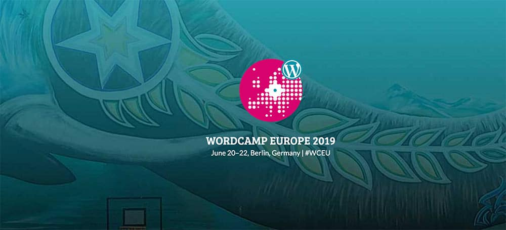 WordCamp Europe 2019 in Berlin