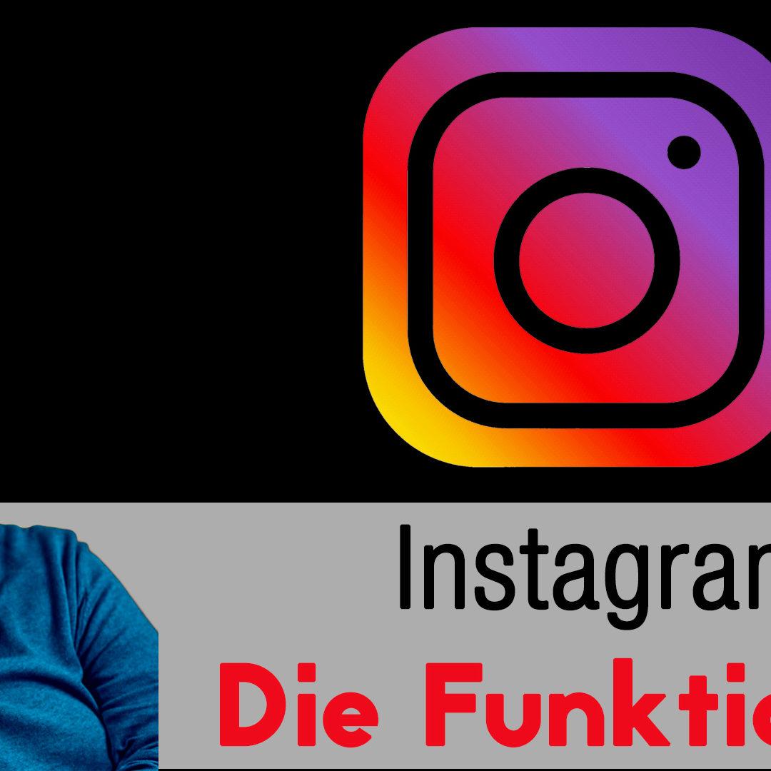 Instagram – Die Grundfunktionen kurz erklärt
