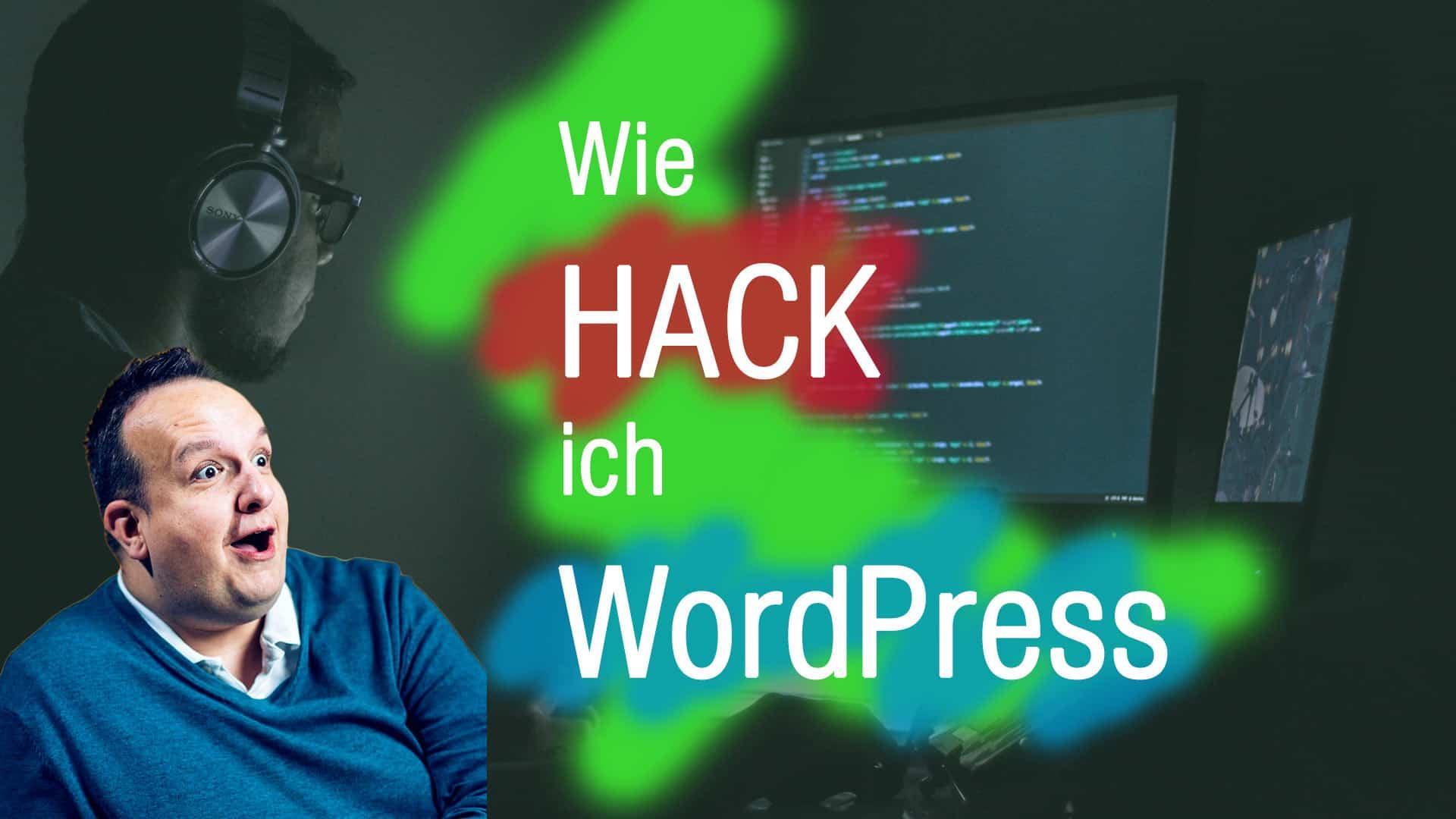 Wie hack ich mein WordPress?