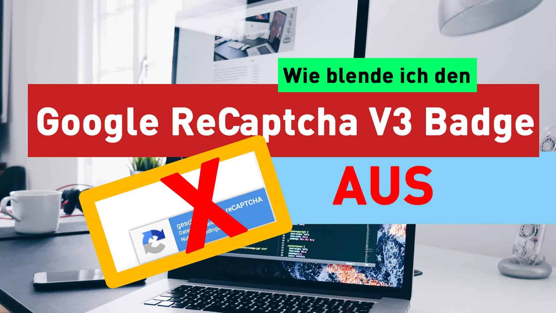 Google Recaptcha V3 Button / Badge ausblenden