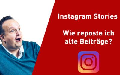 instagram stories alte beiträge reposten 400x250 - Blog