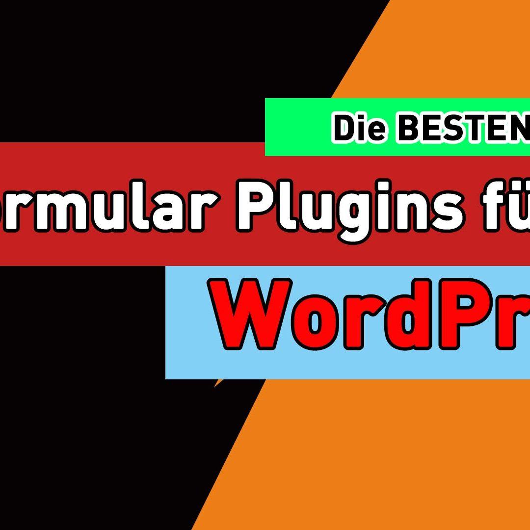 Die Besten WordPress Plugins für ein Kontaktformular