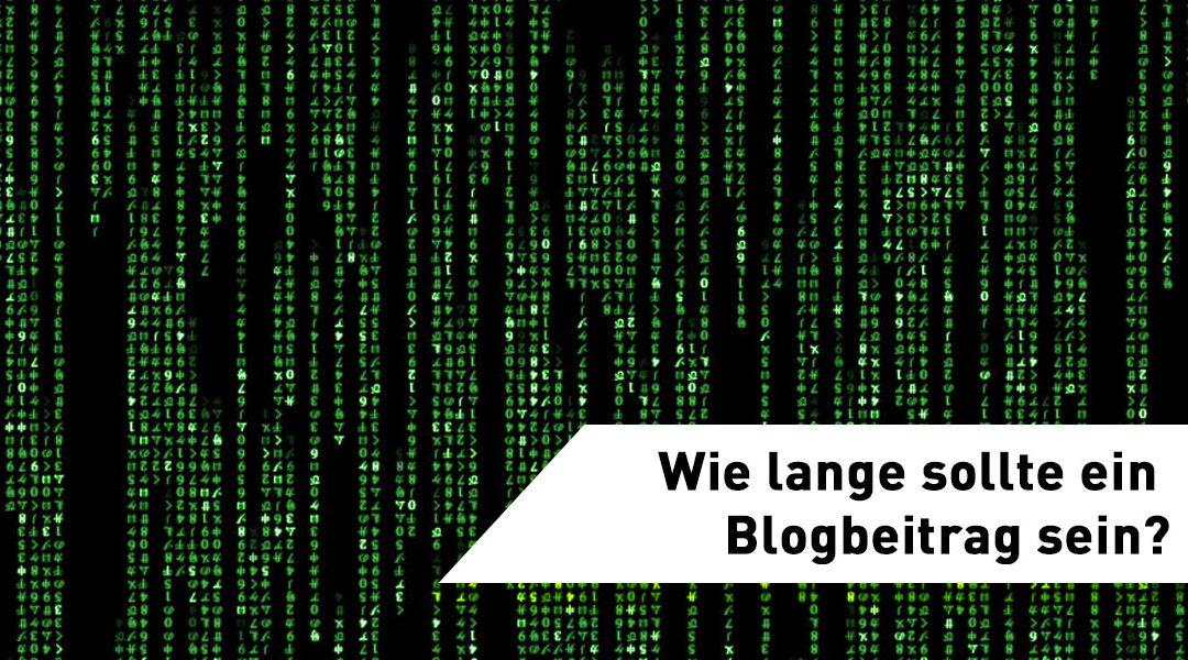 Wie lange ist der perfekte Blogbeitrag?