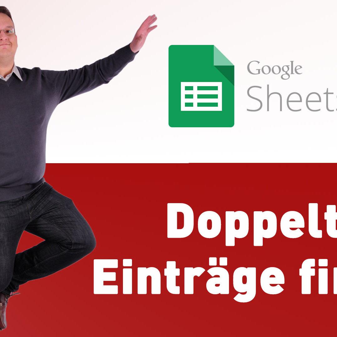 Google Sheets – Doppelte Einträge finden und markieren