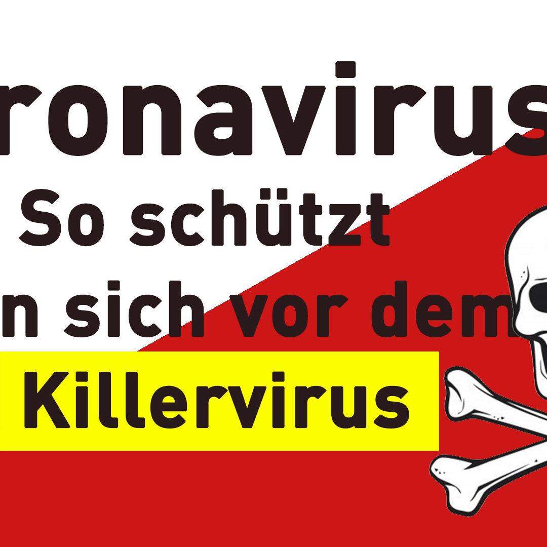 Coronavirus: So schützt man sich vor dem Killervirus