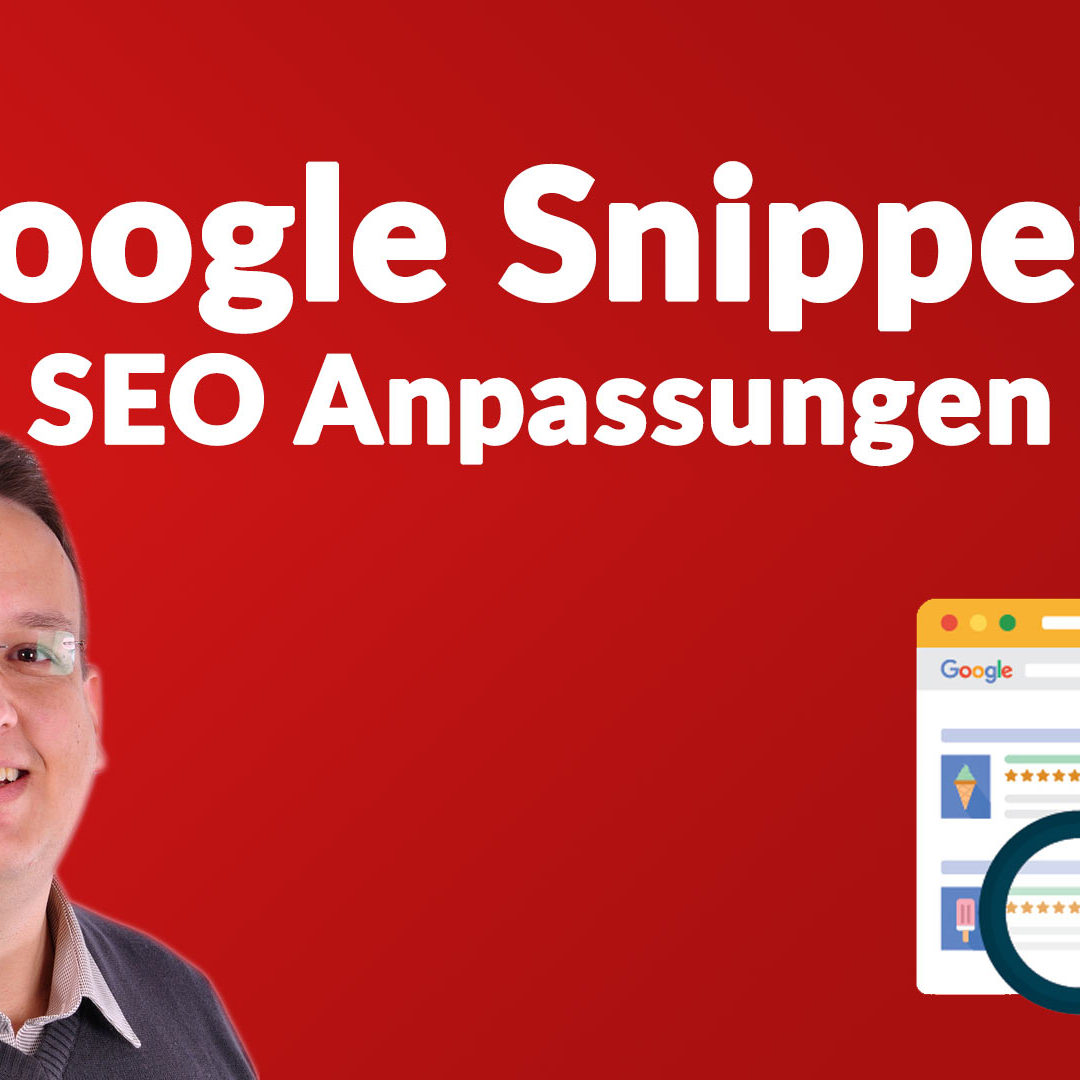 Die Google Snippets SEO Anpassungen