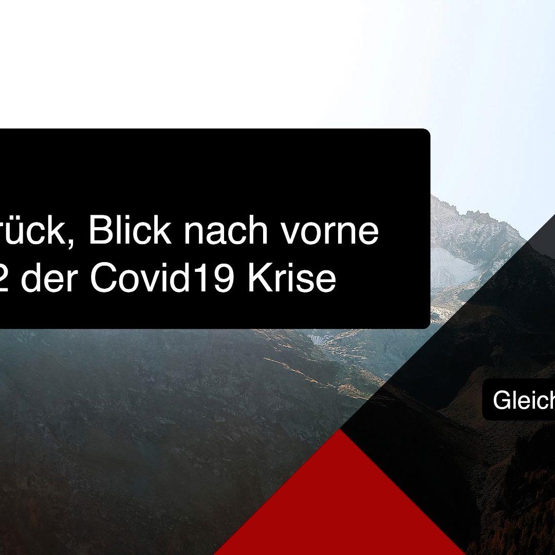 Blick zurück & Blick nach vorne Woche 2 der Covid19 Krise