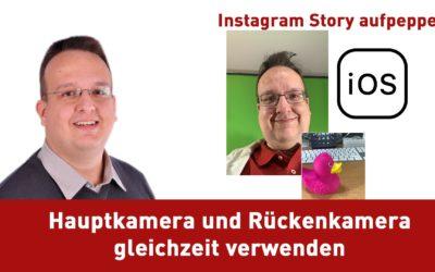 Instagram Story aufpimpen Hauptkamera und Rückenkamera gleichzeitig verwenden mit iOS 400x250 - Blog