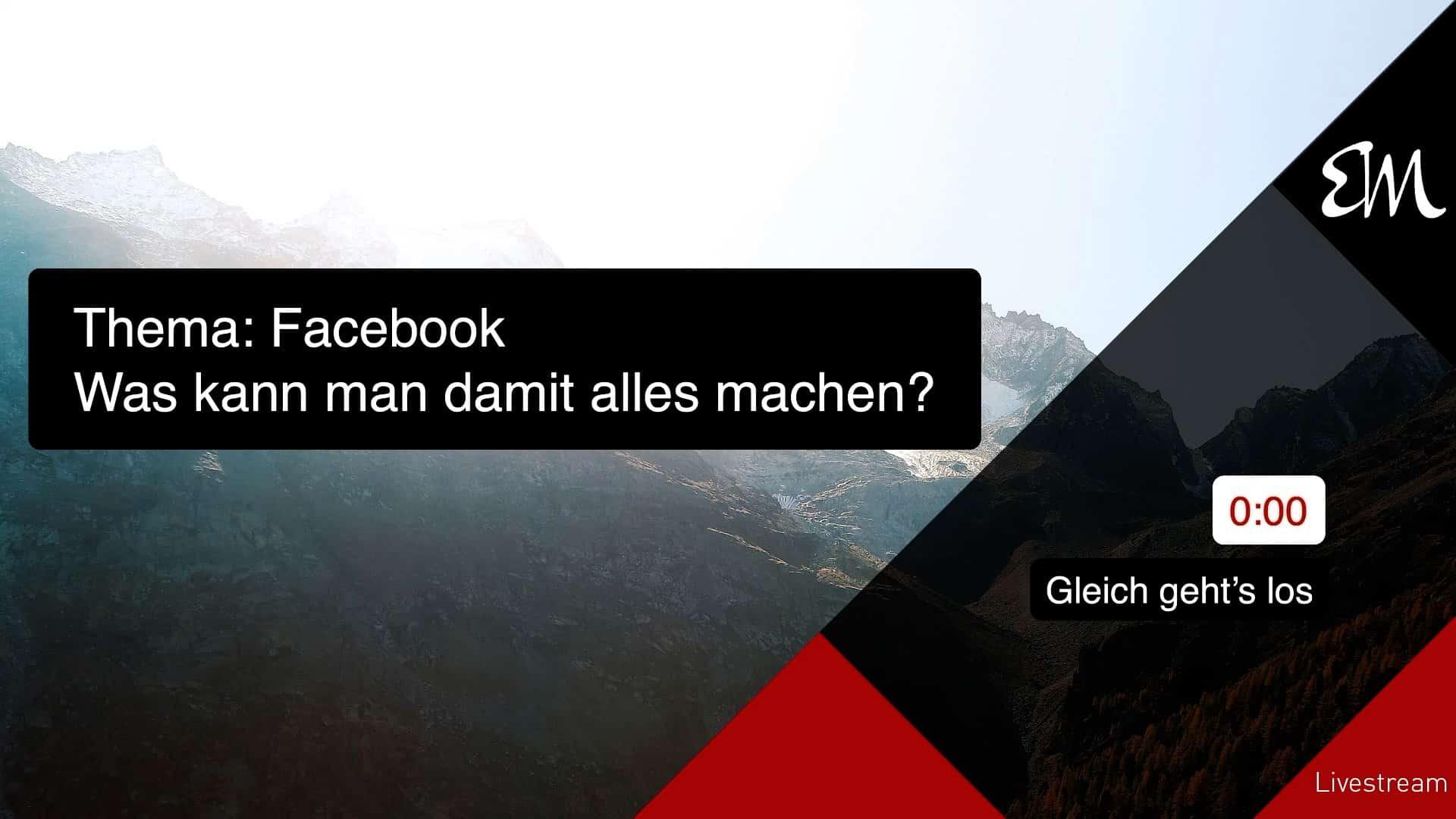 Was kann man mit Facebook alles anstellen?