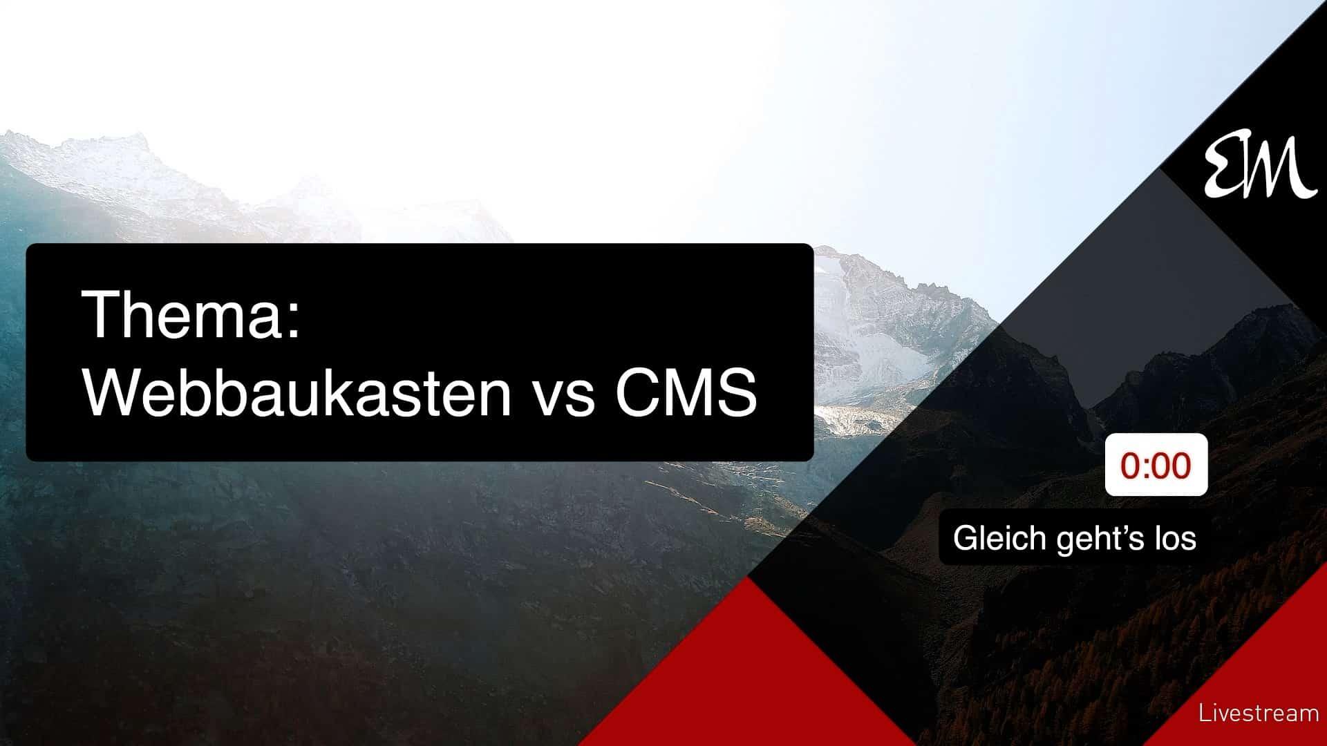 Webbaukasten oder CMS – was ist besser?