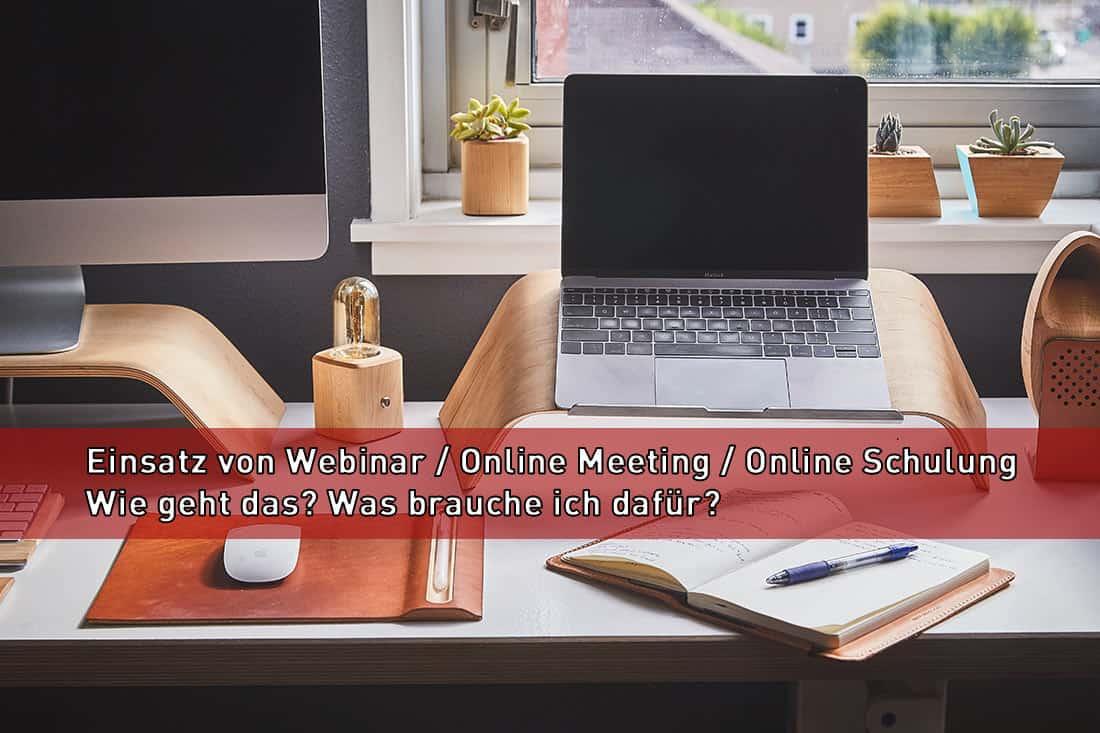 Webinar: Wie erstelle ich ein Webinar, ein Online Meeting oder ein Online Schulung?
