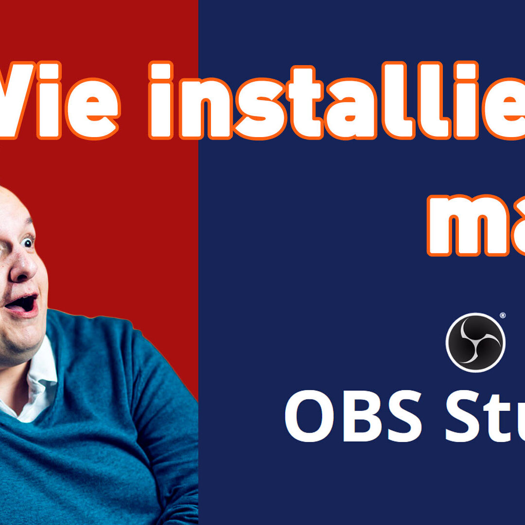 Anleitung: Wie installiert man OBS Studio