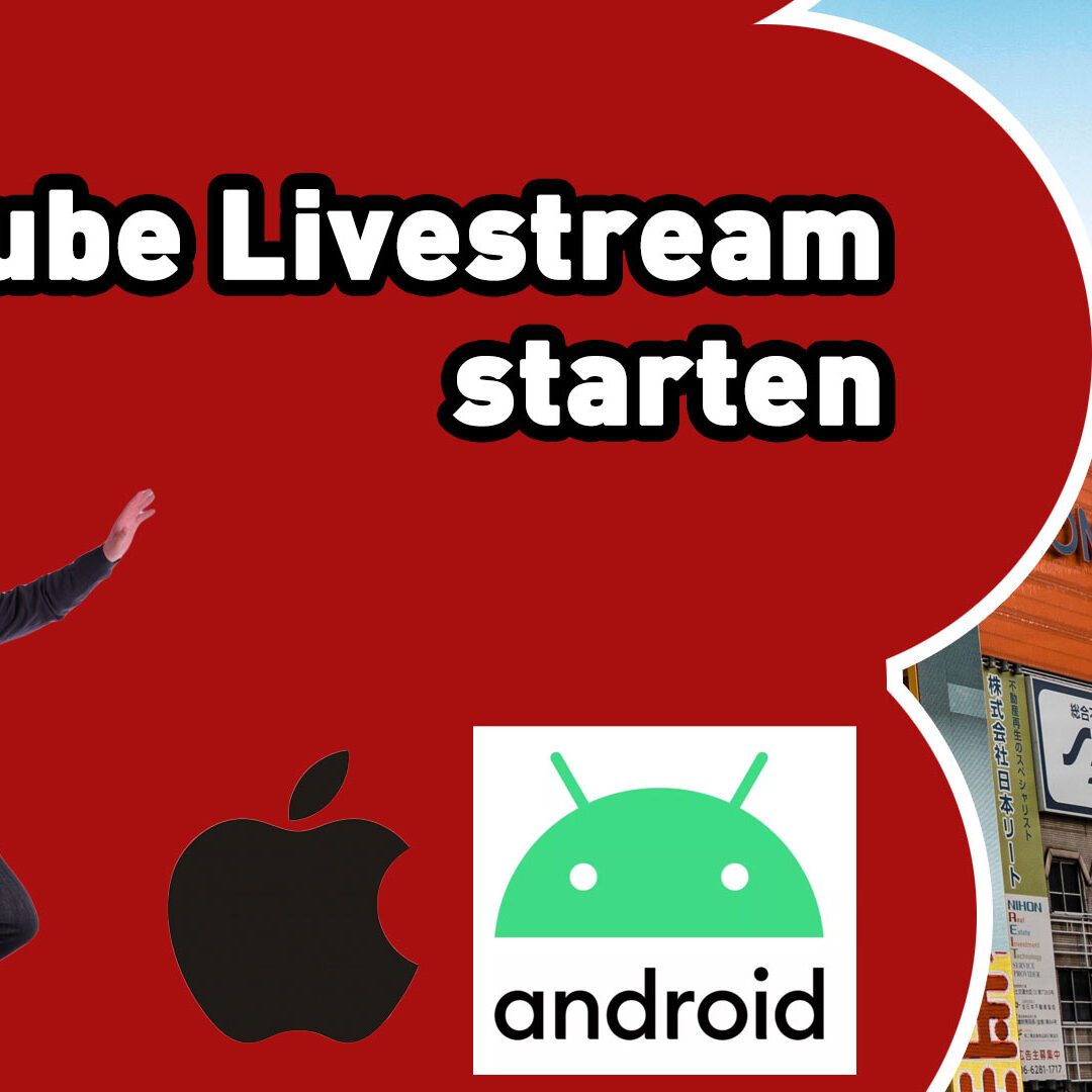Wie startet man ein Youtube Livestream mit dem Handy / Smartphone (iPhone und Android User)