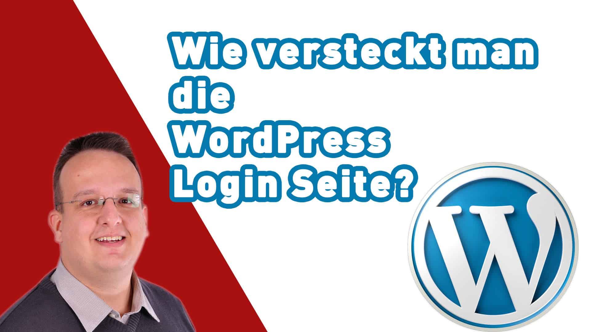 Wie versteckt man die WordPress Login Seite?