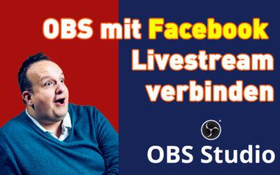 OBS mit Facebook Livestream verbinden 400x250 - Blog