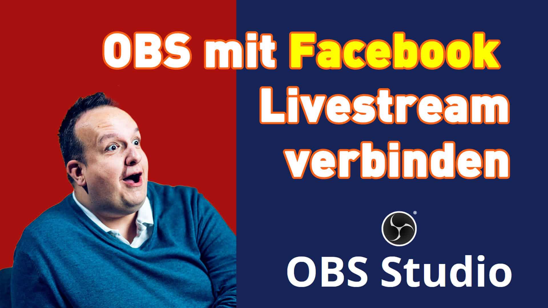 OBS  mit Facebook Livestream verbinden