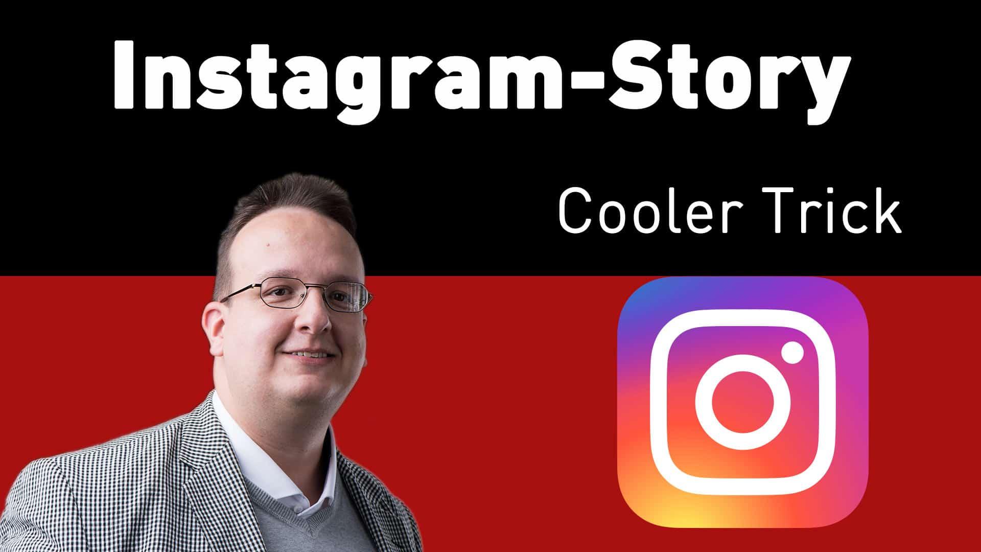 Instagram Story aufpeppen – Hier ein kleines Effekt