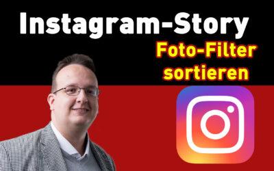 Instagram Foto Filter sortieren – Anleitung Tipps und Tricks