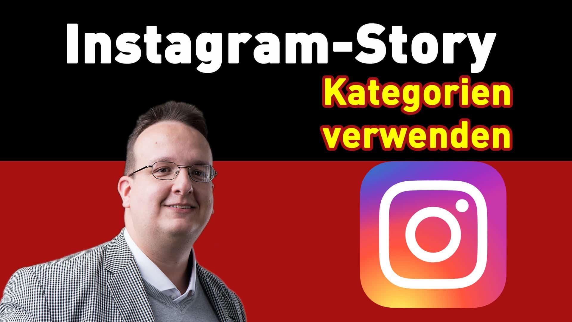 Instagram Kategorien verwenden – Anleitung Tipps und Tricks