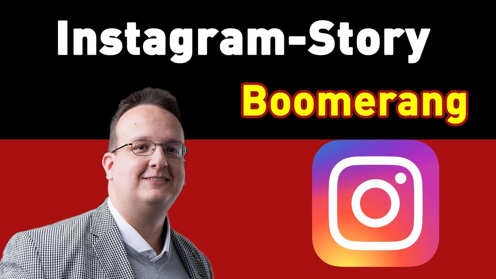 Instagram Story: Der Bilder-Loop Boomerang Effekt – ein neuer Trick mit dem iPhone
