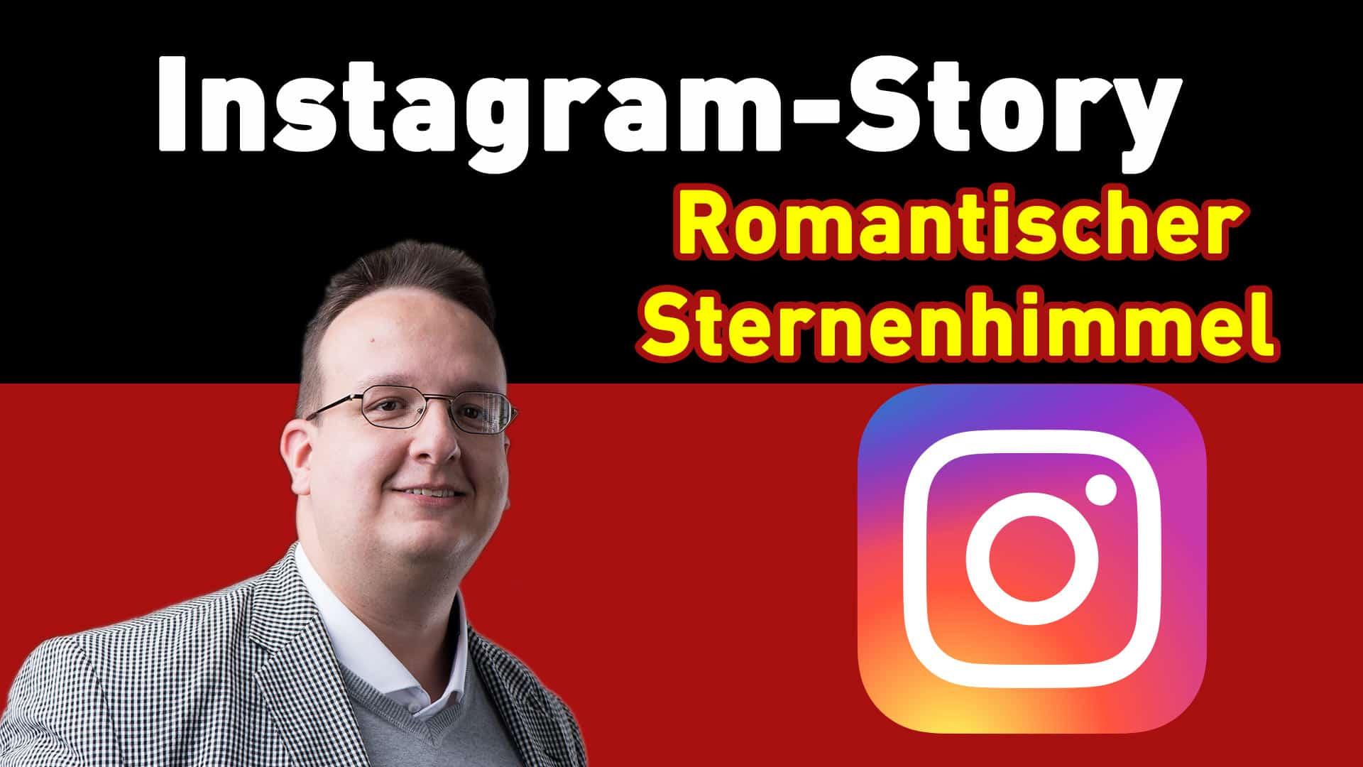 instagram story hack romatischer sternenhimmel erstellen - Home