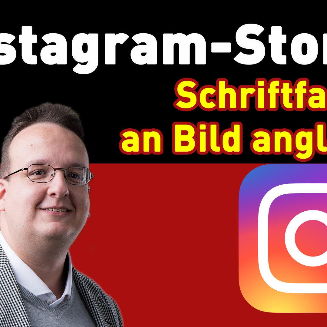Instagram Story Hack / Trick – Schriftfarbe an Bild angleichen