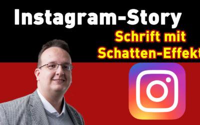 Instagram Story Hack / Trick – Schrift mit Schatten erstellen – Anleitung Tipps und Tricks