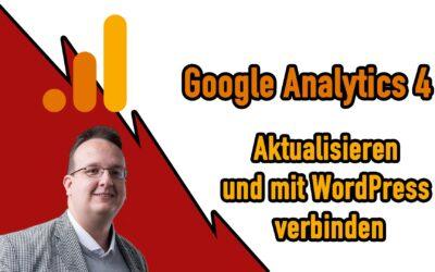 Google Analytics 4 Aktualisieren und mit WordPress verbinden 400x250 - Blog