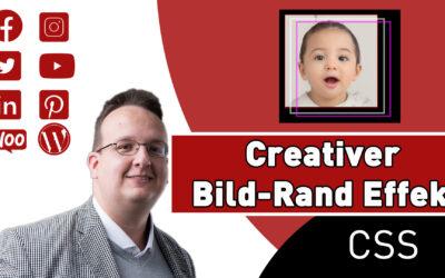 Wie erstellt man kreative Rahmen um ein Bild? (Nur CSS und HTML) [Anleitung Deutsch / Tutorial]