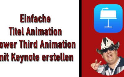 einfache titel animation lower third animation mit keynote erstellen 400x250 - Blog