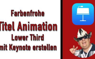 farbenfrohe titel animation lower third mit keynote erstellen 400x250 - Blog
