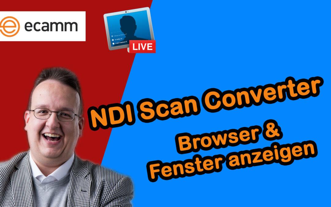 Ecamm Live: NDI Scan Converter – Wie man den Browser und anderes als Videoquelle einfügt