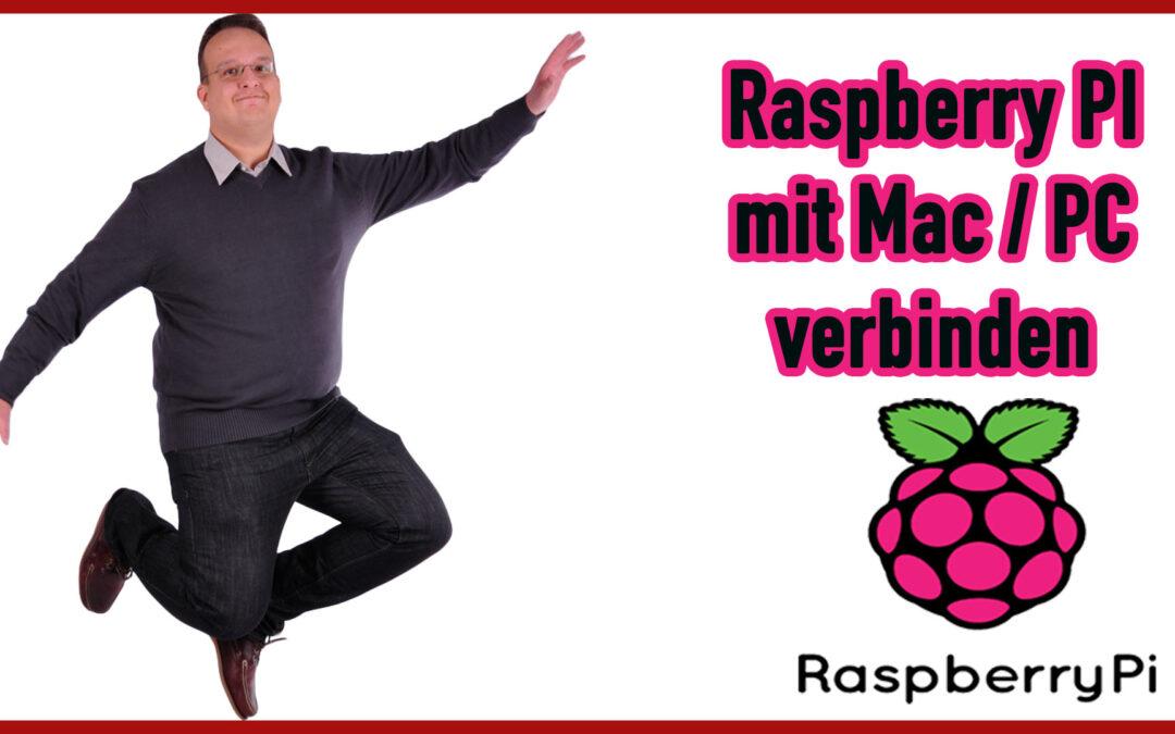 Raspberry PI mit Mac oder PC remote verbinden