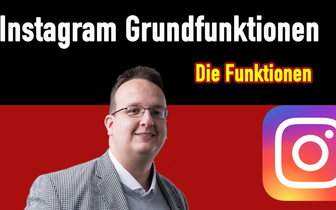 Instagram – Die Grundfunktionen kurz erklärt (2021)