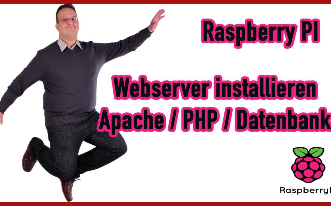 Raspberry PI – Wie installiere ich einen Webserver mit PHP und einer Datenbank