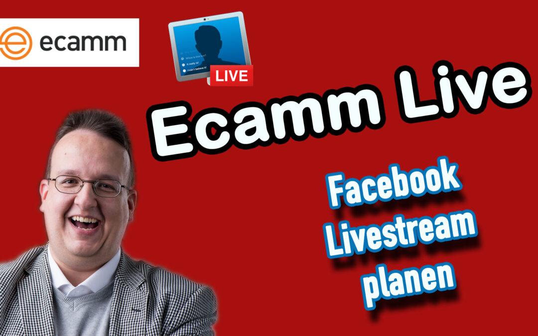 Ecamm Live: Wie plane ich ein Facebook Livestream?