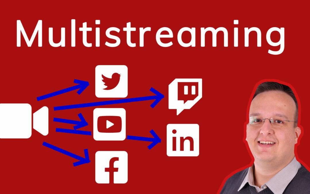 Multistreaming – 1 Livestream an mehreren Orten veröffentlichen