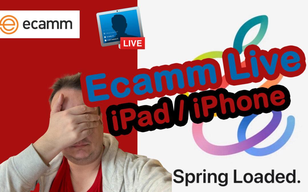 Apple Spring Reloaded 2021 – Läuft Ecamm Live nun auf dem iPad und iPhone?