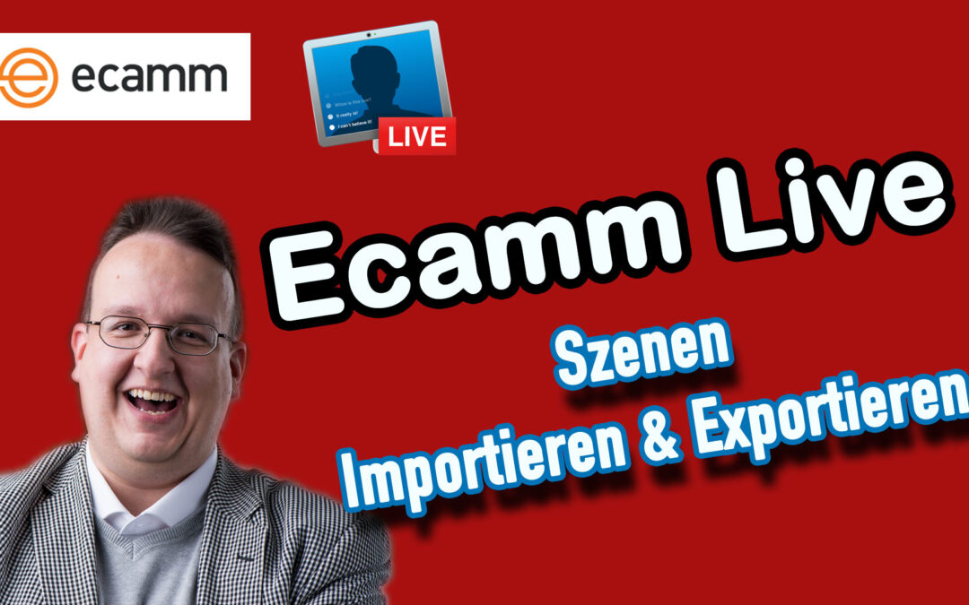 Ecamm Live: Szenen importieren und exportieren