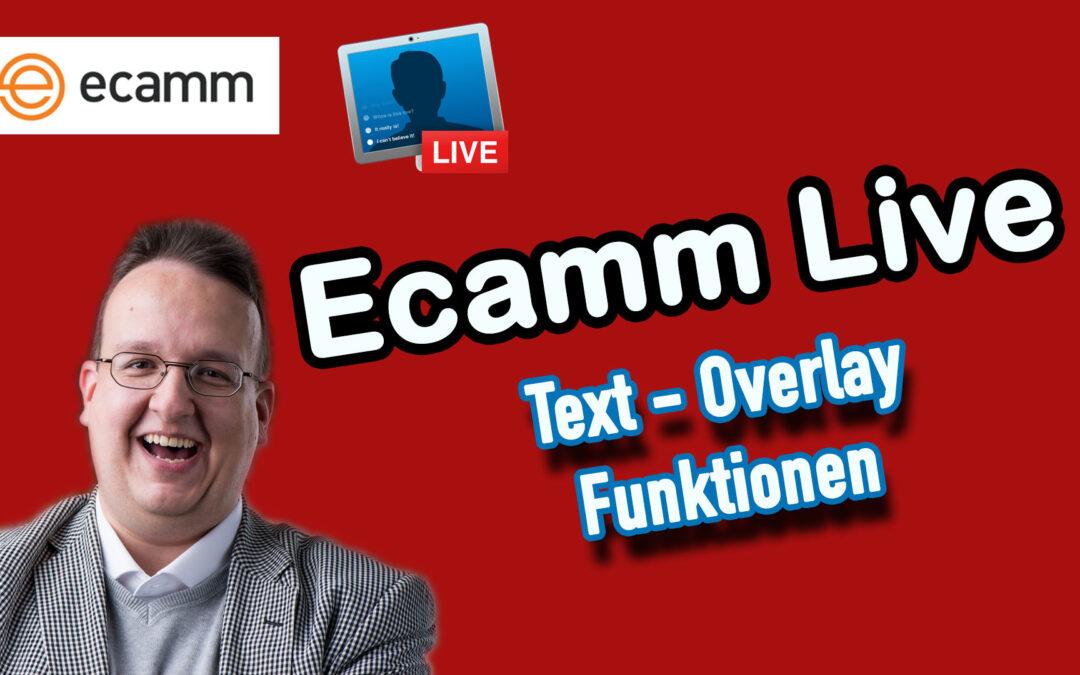 Ecamm Live: Die neuen Text Overlay Funktionen