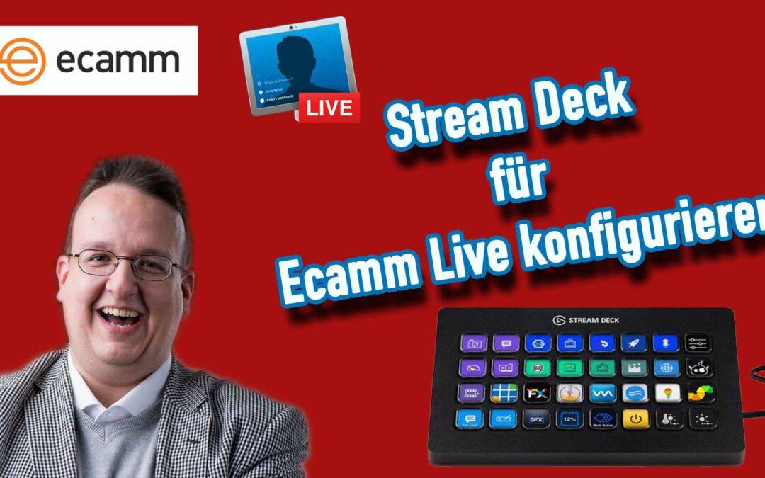 Stream Deck für Ecamm Live konfigurieren [Anleitung Deutsch]