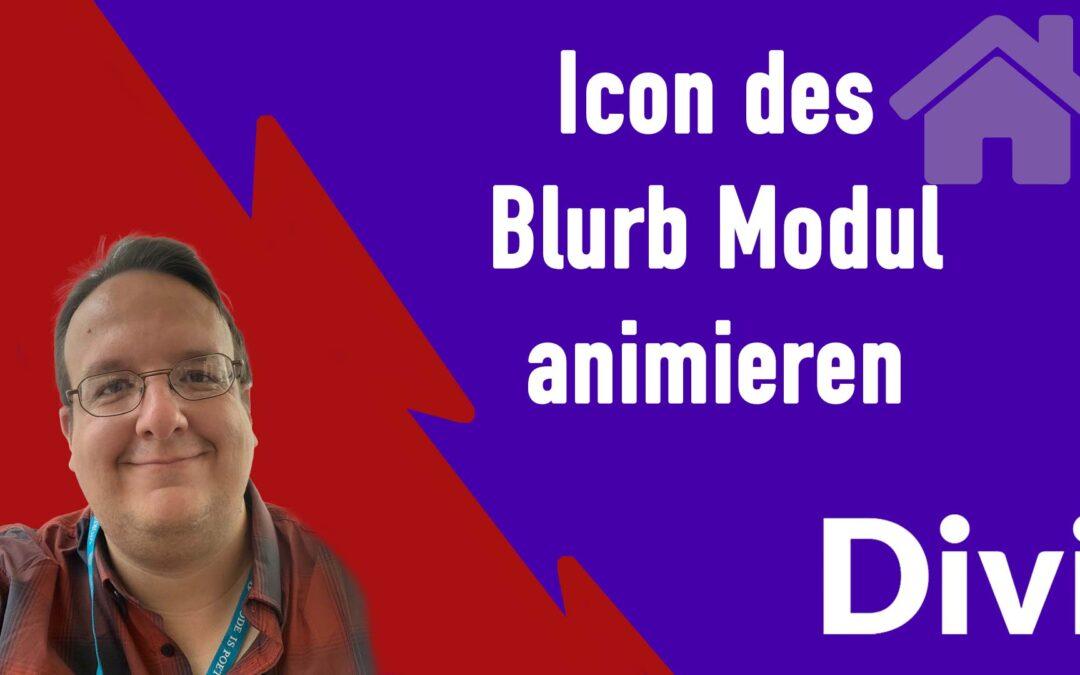 Divi Icon im Blurb Modul animieren [Anleitung für den DIVI Pagebuilder]