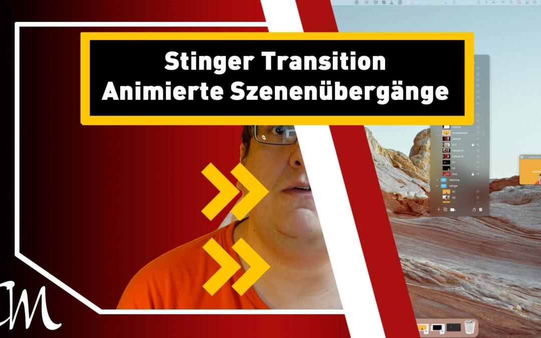 Stinger Transition / Animierte Szenenübergänge in Ecamm Live mit Stream Deck