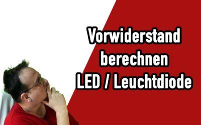 vorwiderstand berechnen einer led leuchtdiode 400x250 - Blog