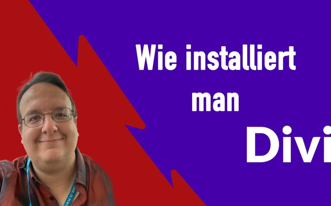 Wie installiert man DIVI Page Builder Anleitung Deutsch [Anleitung / WordPress]
