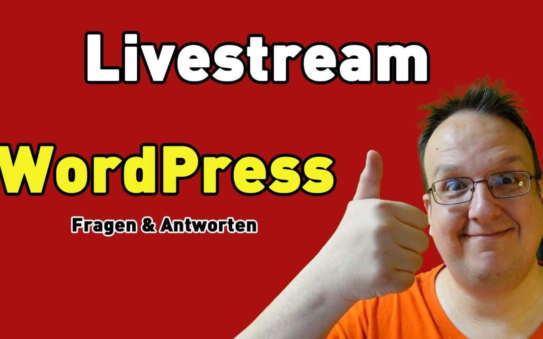Samstag 3.7.2021 um 14 Uhr – Live Streaming Q&A – WordPress